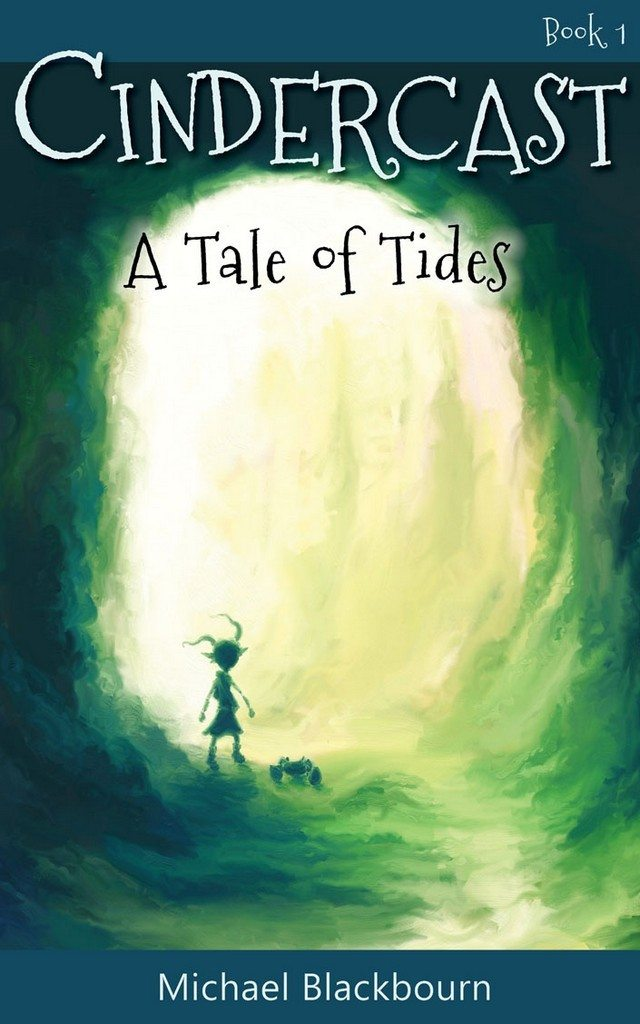 Cindercast: A Tale of Tides cover image by Michael Blackbourn