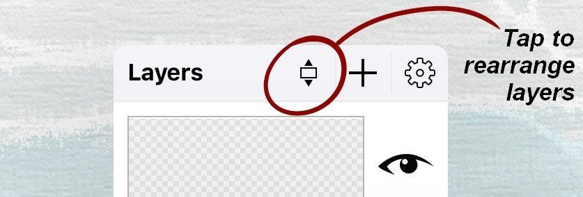 Tap this symbol in the Layers menu to rearrange layers.